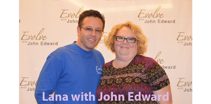 Lana with John Edward